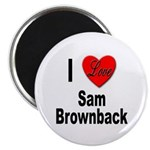 I Love Sam Brownback Magnet