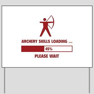 Archery Skills Loading Yard Sign