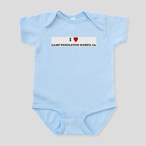 I Love CAMP PENDLETON NORTH Infant Creeper