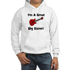 Great Big Sister (guitar) Hoodie