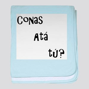 conas ata tu (how are you?) baby blanket