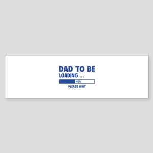 Dad To Be Loading Sticker (Bumper)