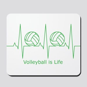 Volleyball is Life Mousepad