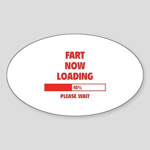 Fart Now Loading Sticker (Oval)