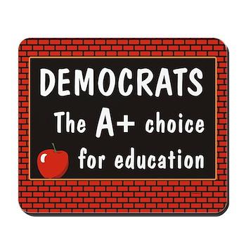 Democrats A+ Education Mousepad