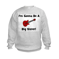 Gonna Be A Big Sister (guitar Sweatshirt