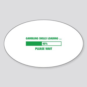 Gambling Skills Loading Sticker (Oval)