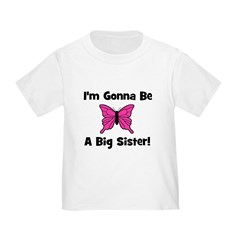Gonna Be Big Sister (butterfl T