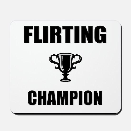 flirting champ Mousepad