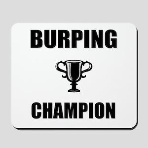 burping champ Mousepad