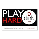 The DINK Commandments Sticker: Play Hard