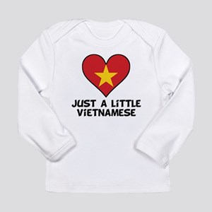 Just A Little Vietnamese Long Sleeve T-Shirt