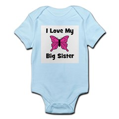 Love My Big Sister Infant Creeper
