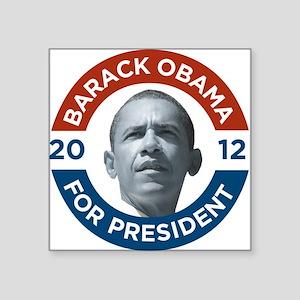 "Barack Obama For President 2012 Square Sticker 3"""