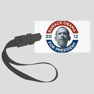 Barack Obama For President 2012 Large Luggage Tag