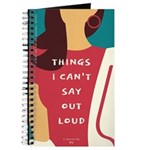 Things I Can't Say Out Loud Journal Notebook