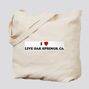 I Love LIVE OAK SPRINGS Tote Bag