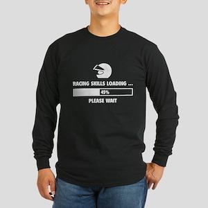 Racing Skills Loading Long Sleeve Dark T-Shirt
