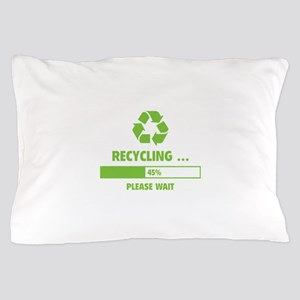 RECYCLING ... Pillow Case