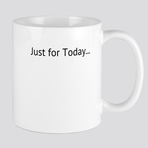 Just for Today, Mug
