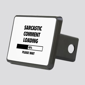 Sarcastic Comment Loading Rectangular Hitch Cover