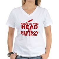 Remove The Head or Destroy The Brain Women's V-Nec