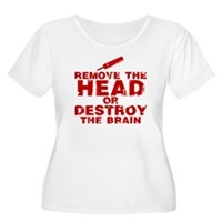 Remove The Head or Destroy The Brain Women's Plus