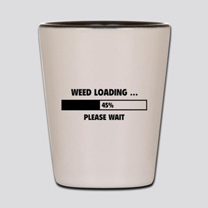Weed Loading Shot Glass
