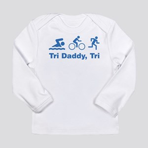 Tri Daddy, Tri Long Sleeve Infant T-Shirt