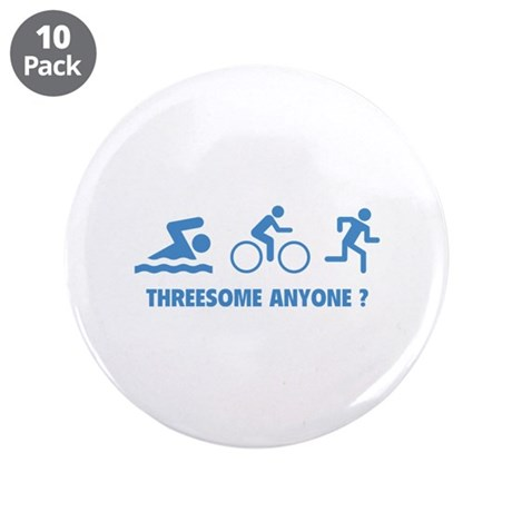 "Threesome Anyone ? 3.5"" Button (10 pack)"