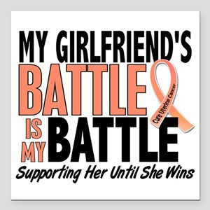 """My Battle Too Uterine Cancer Square Car Magnet 3"""""""
