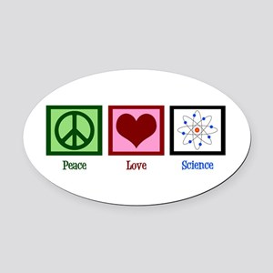 Peace Love Science Oval Car Magnet