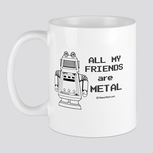 All my friends are metal -  Mug