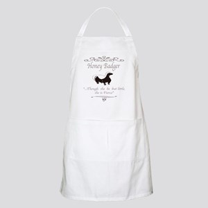 THOUGH SHE BE BUT LITTLE SHE IS FIERCE Apron