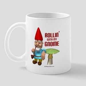 Rollin with my Gnome -  Mug