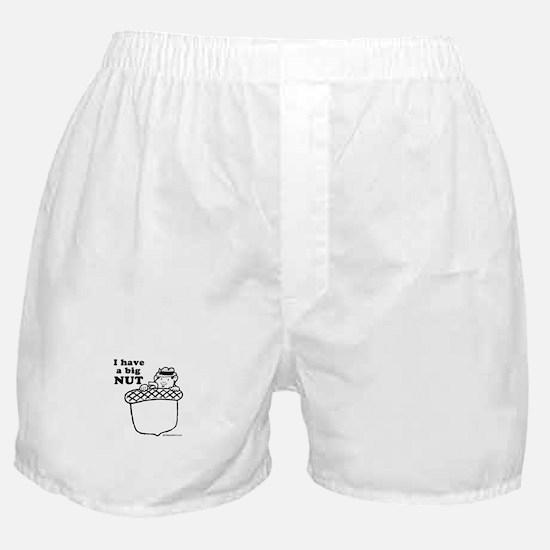 I have a big nut -  Boxer Shorts