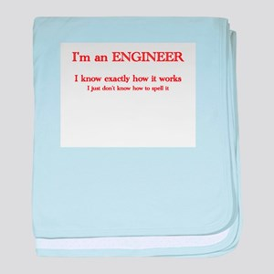 Engineers know how it works baby blanket