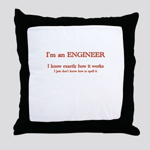 Engineers know how it works Throw Pillow