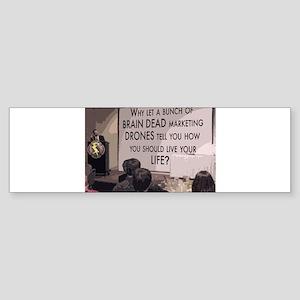 Brain Dead Marketing Drones Sticker (Bumper)