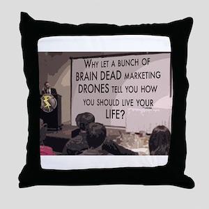 Brain Dead Marketing Drones Throw Pillow