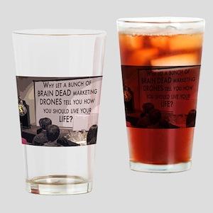Brain Dead Marketing Drones Drinking Glass