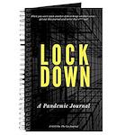 Lockdown: A Pandemic Journal Notebook