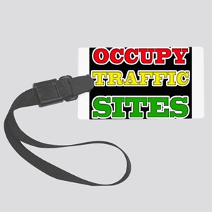 OCCUPY TRAFFIC SITES Large Luggage Tag
