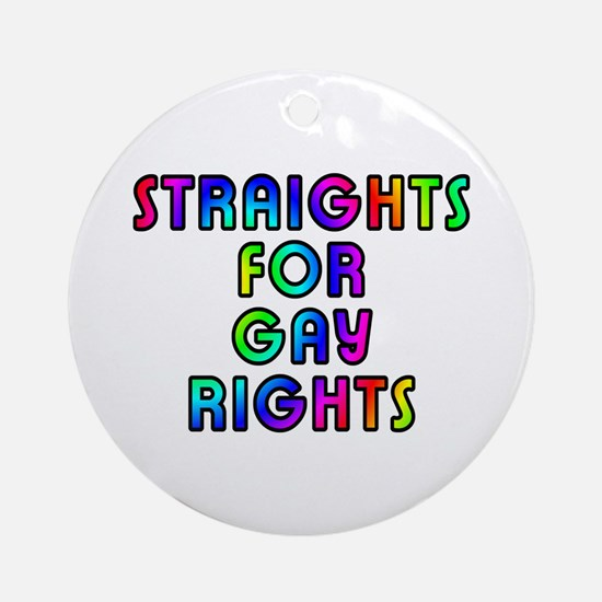 Straights for gay rights - Ornament (Round)