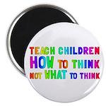 Teach Children How To Think Magnet