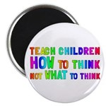 "Teach Children How To Think 2.25"" Magnet (10"