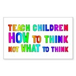 Teach Children How To Think Sticker (Rectangle)