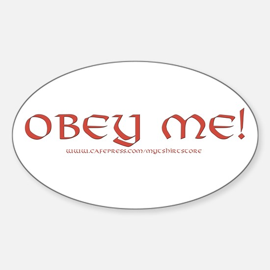 OBEY ME! Oval Decal