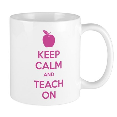 Keep calm and teach on Mug
