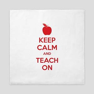 Keep calm and teach on Queen Duvet